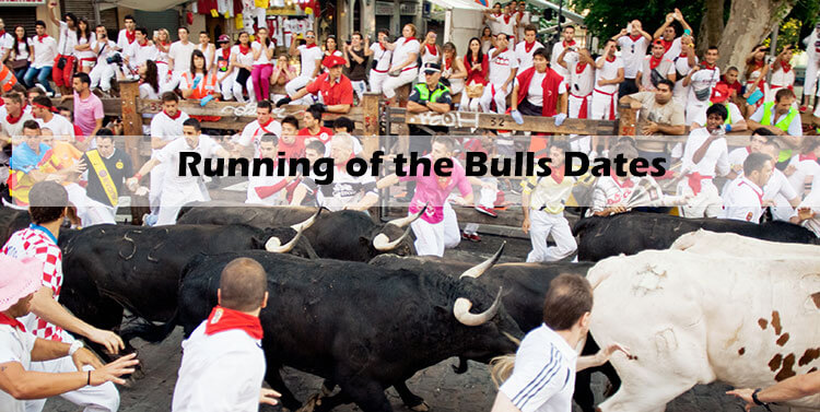 running of the bulls dates